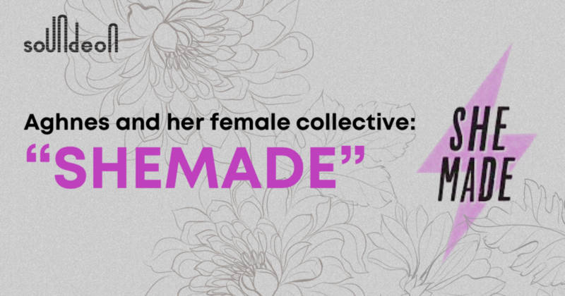 """A journey with music"". This is how Aghnes and her female collective: ""SheMade"", describe and exhibit with pride the strength of women who take people's fun really seriously."